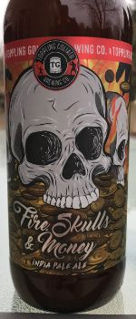 Fire, Skulls & Money - Toppling Goliath Brewing Company
