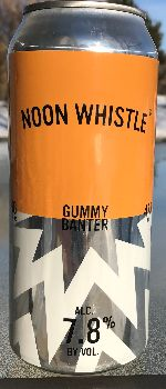 Gummy Banter - Noon Whistle Brewing