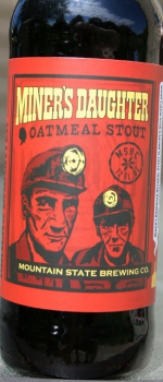 Miner's Daugher Oatmeal Stout - Mountain State Brewing Company