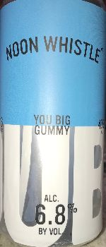 You Big Gummy - Noon Whistle Brewing
